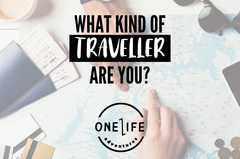 WHAT KIND OF TRAVELLER ARE YOU?